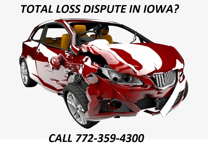 TOTAL LOSS DISPUTE IN IOWA